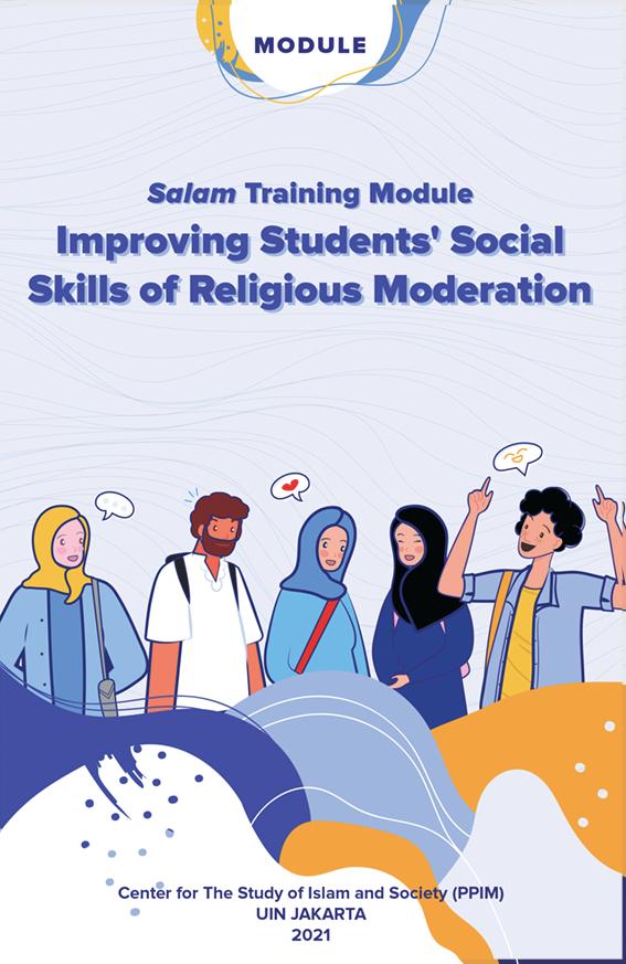 Salam Training Module Training Module Improving Students' Social Skills of Religious Moderation Improving Students' Social Skills of Religious Moderatio